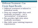 different treatment can create equal results