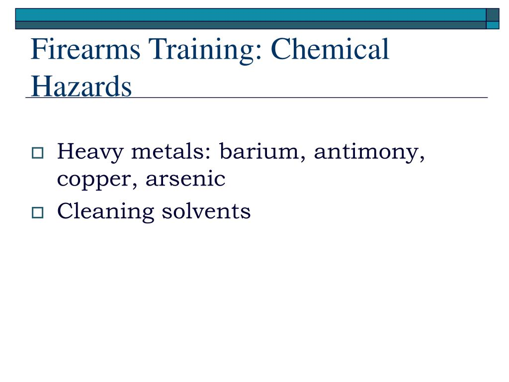 Firearms Training: Chemical Hazards