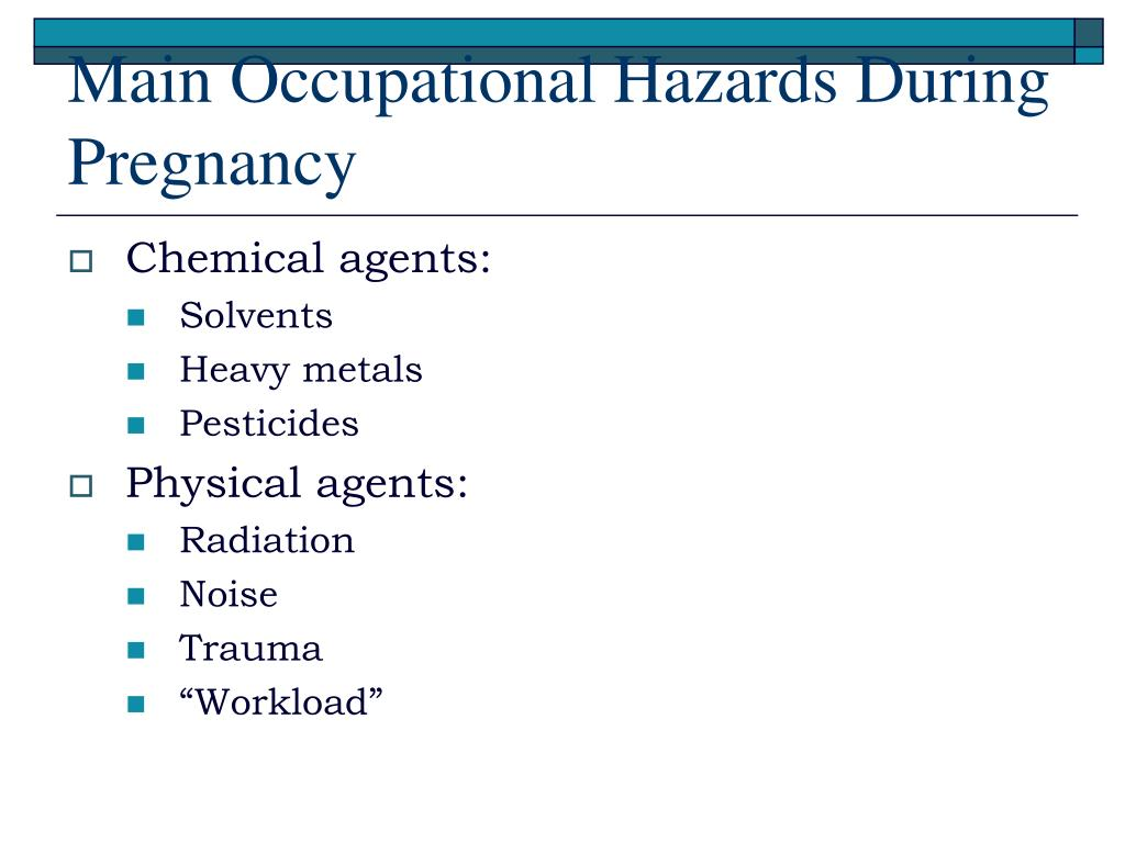 Main Occupational Hazards During Pregnancy