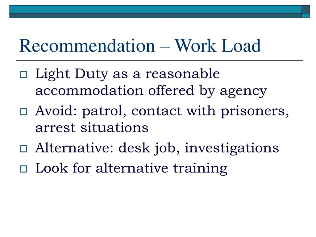 Recommendation – Work Load