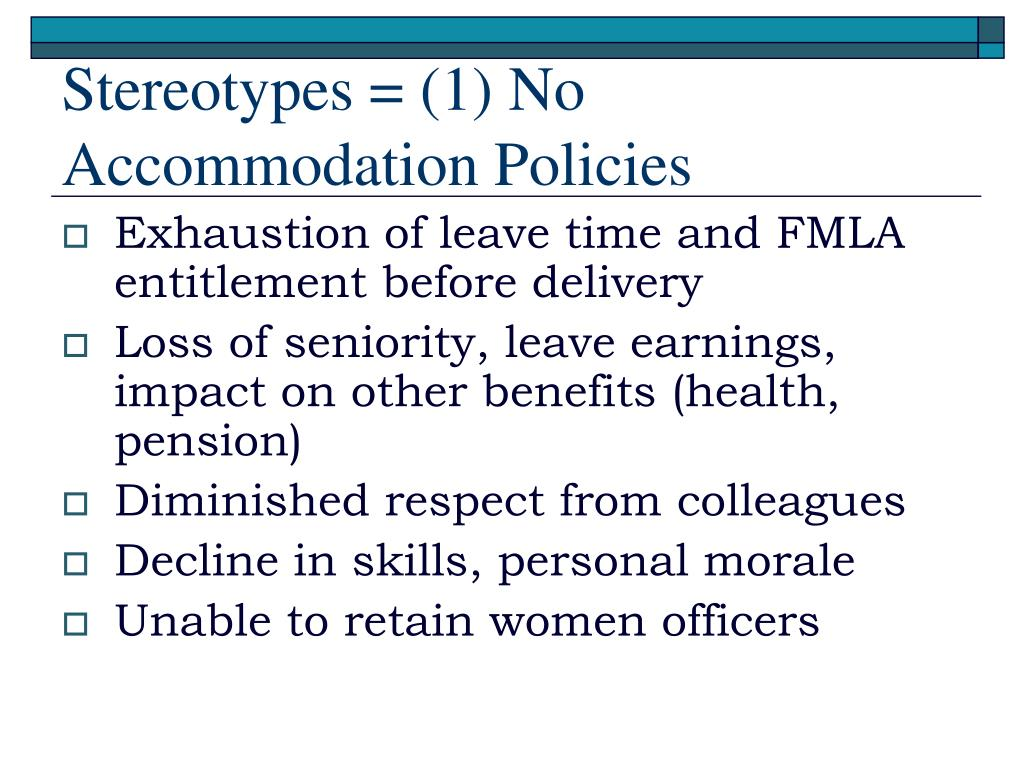 Stereotypes = (1) No Accommodation Policies