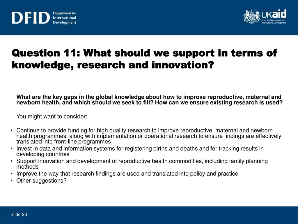 Question 11: What should we support in terms of knowledge, research and innovation?