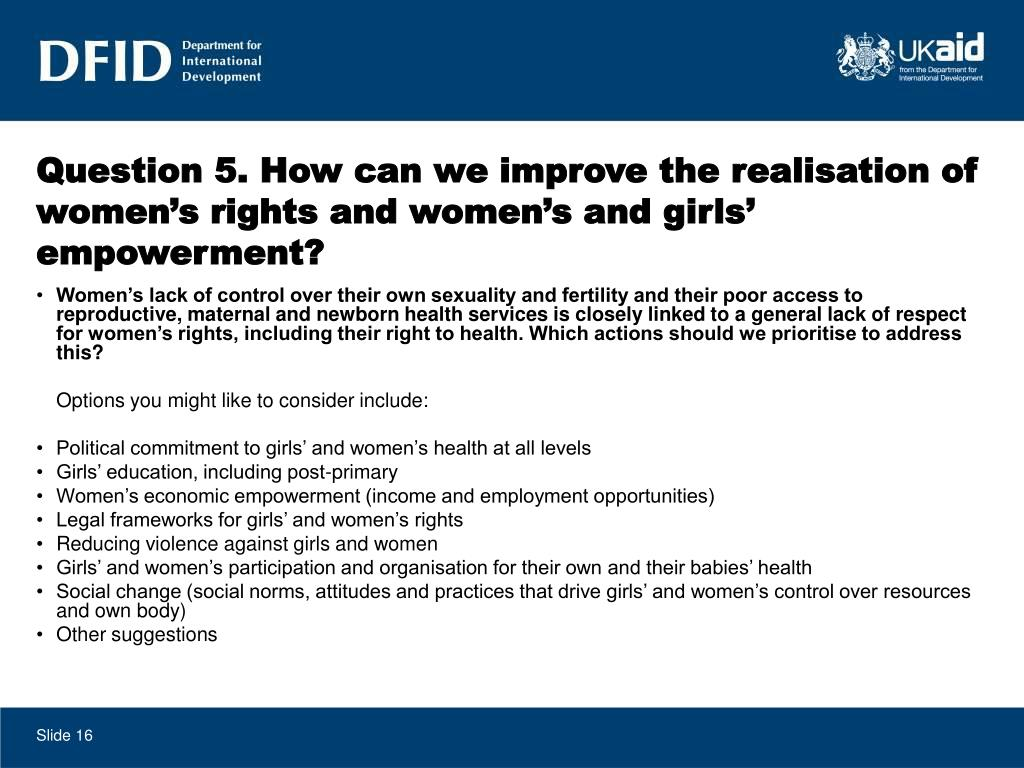 Question 5. How can we improve the realisation of women's rights and women's and girls' empowerment?