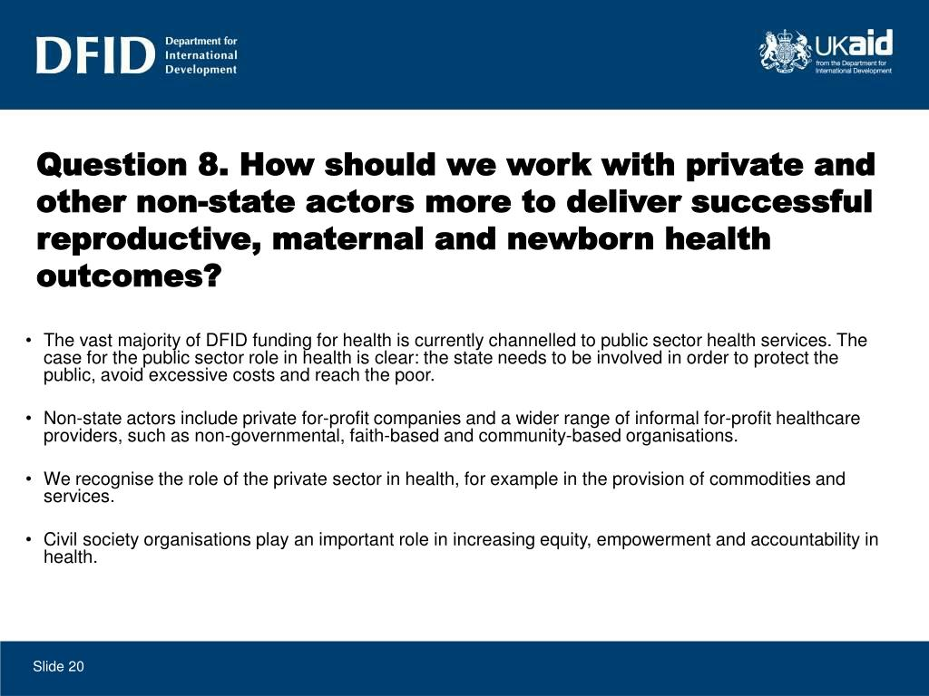 Question 8. How should we work with private and other non-state actors more to deliver successful reproductive, maternal and newborn health outcomes?