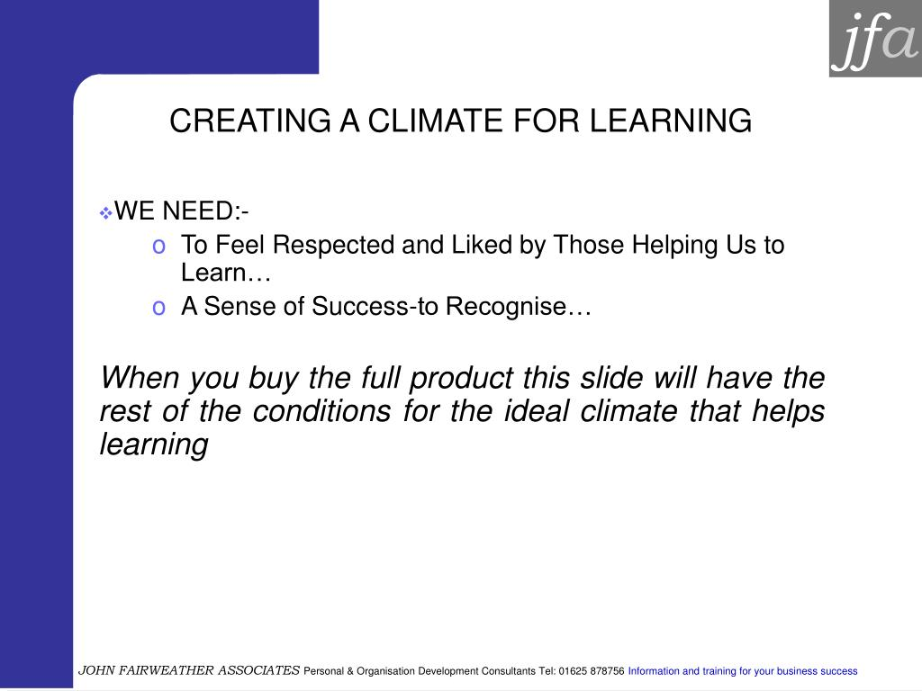 CREATING A CLIMATE FOR LEARNING