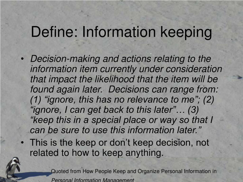 Define: Information keeping