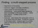 finding a multi stepped process