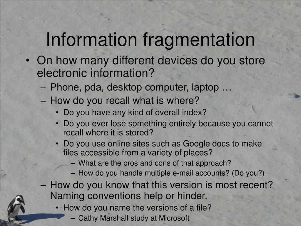 Information fragmentation