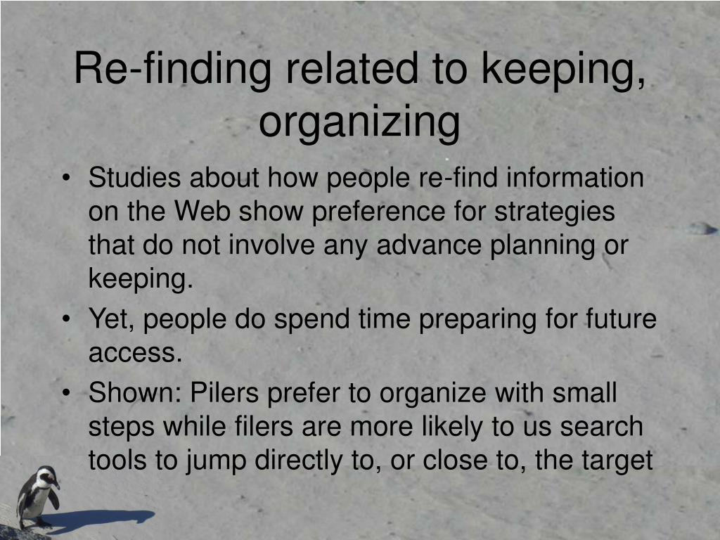 Re-finding related to keeping, organizing