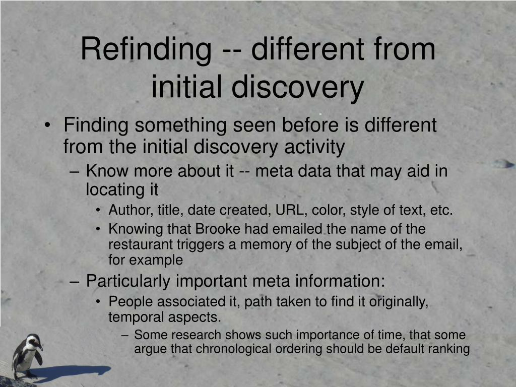 Refinding -- different from initial discovery