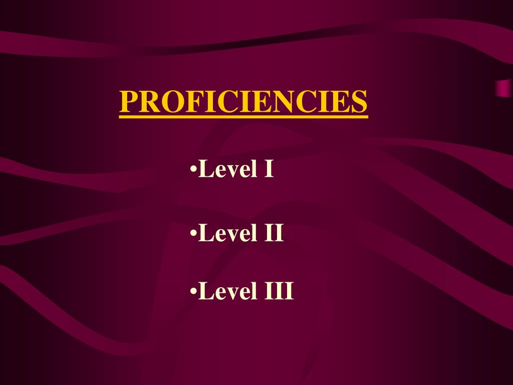 PROFICIENCIES