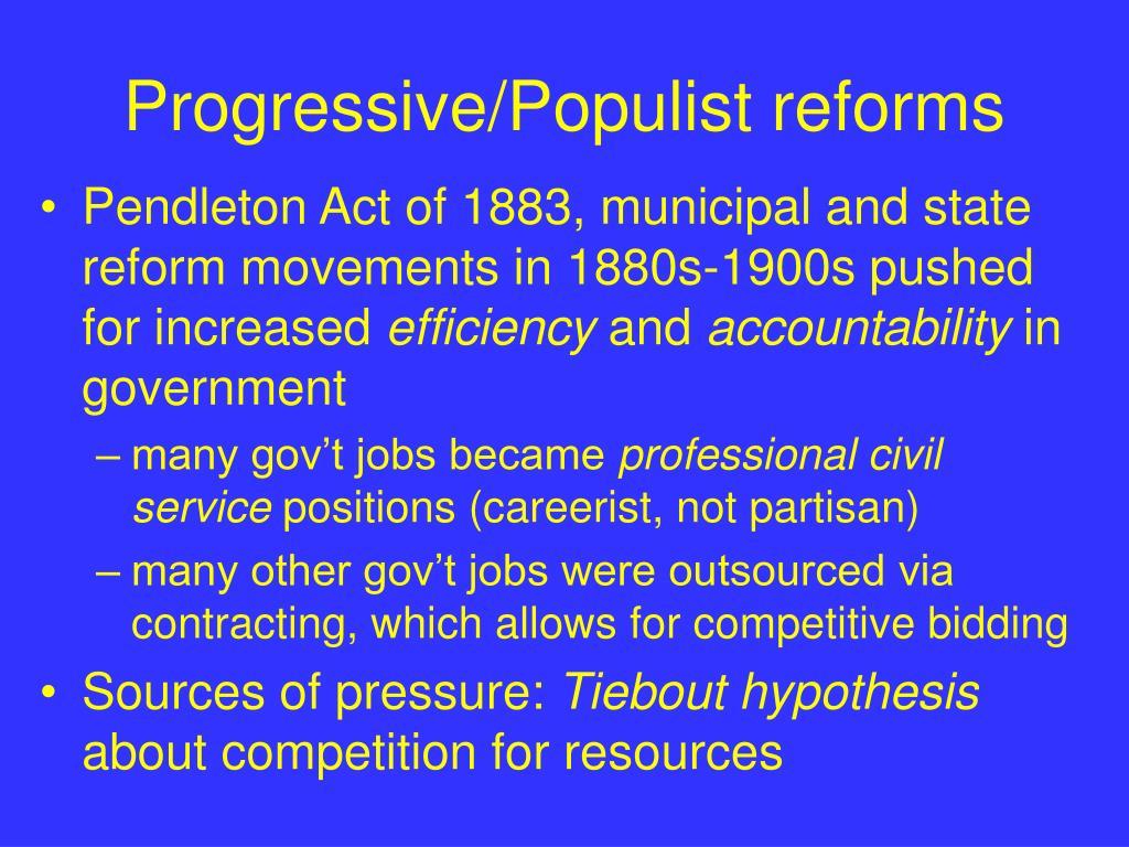 Progressive/Populist reforms