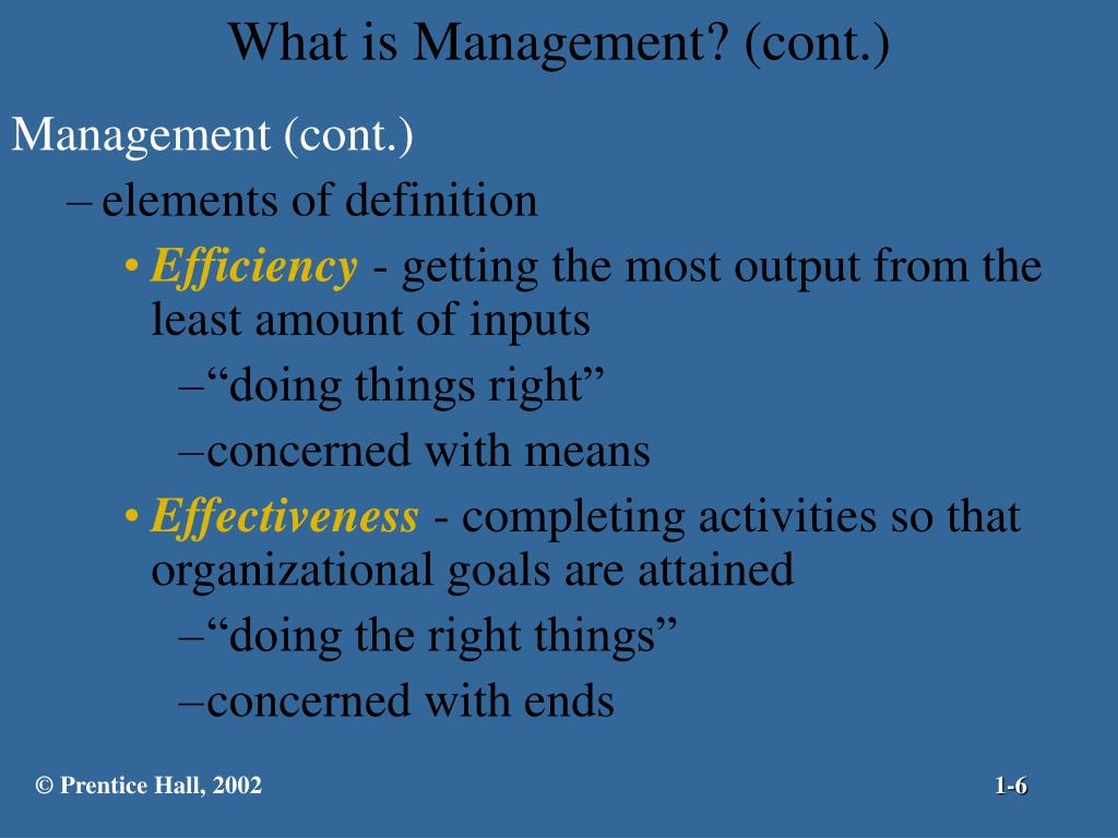 What is Management? (cont.)