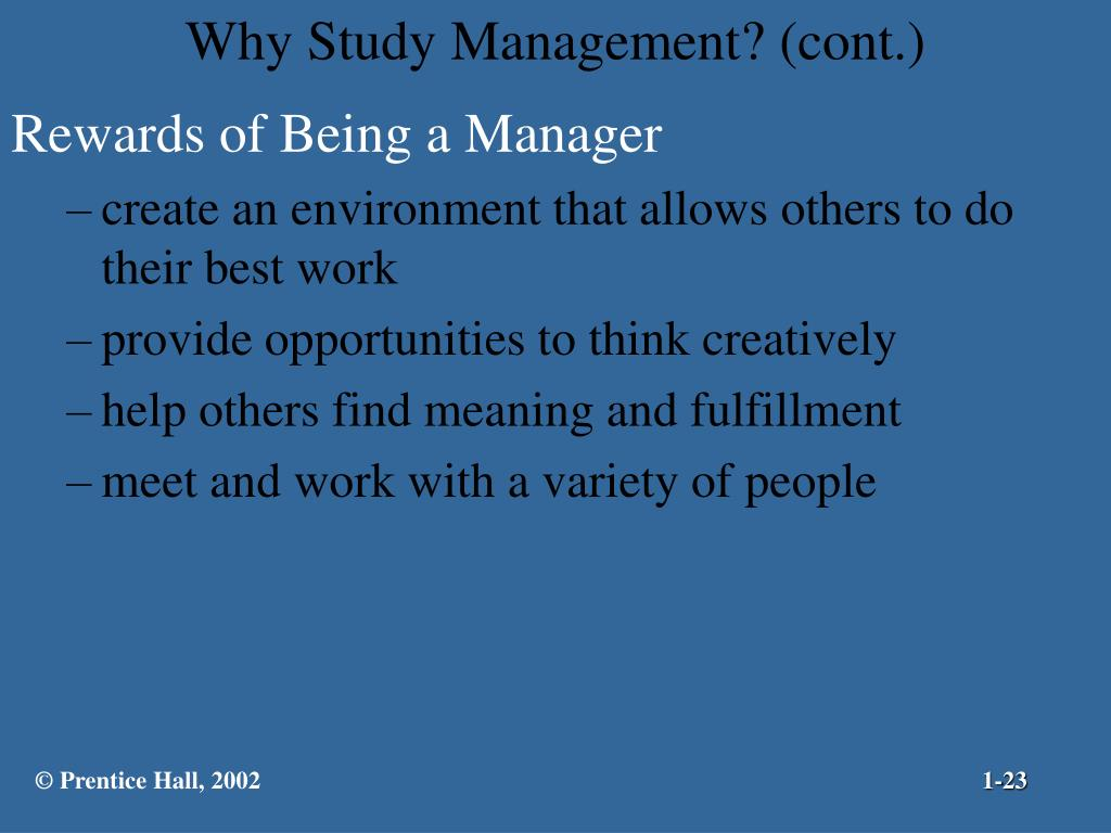 Why Study Management? (cont.)