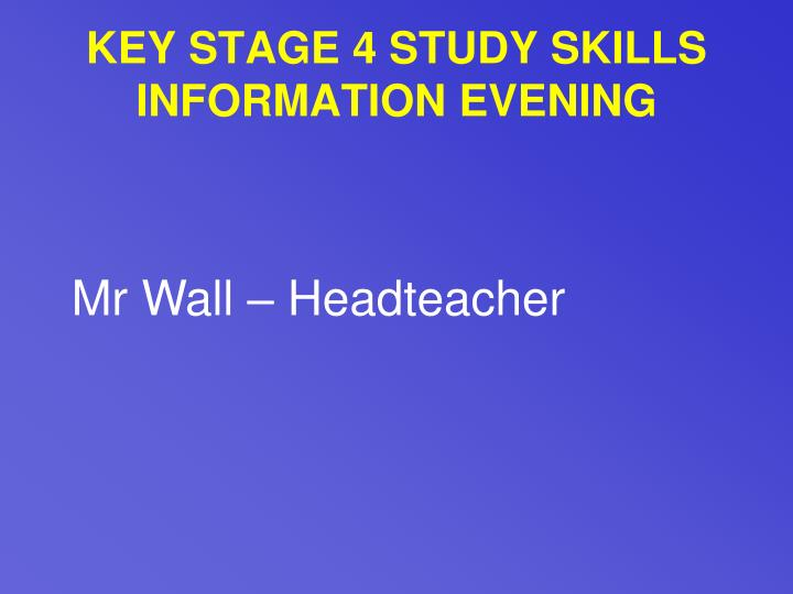 Key stage 4 study skills information evening2