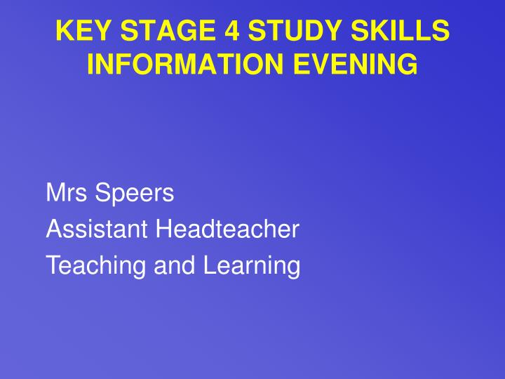Key stage 4 study skills information evening3