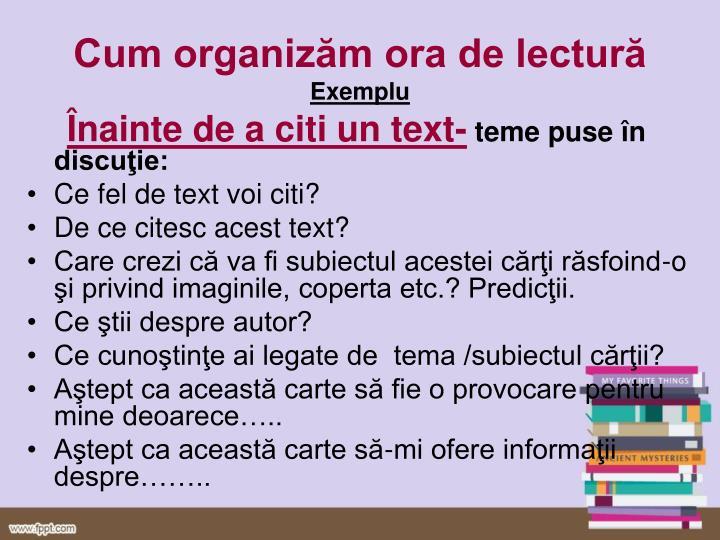Cum organizăm ora de lectură