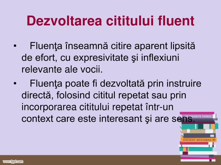 Dezvoltarea cititului fluent