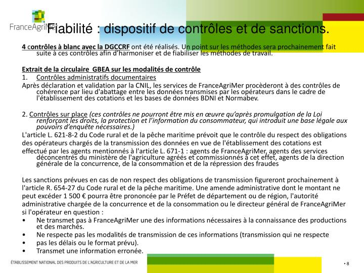 Fiabilité : dispositif de contrôles et de sanctions.