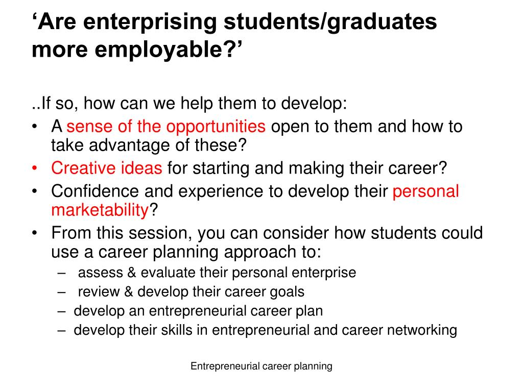 'Are enterprising students/graduates more employable?'