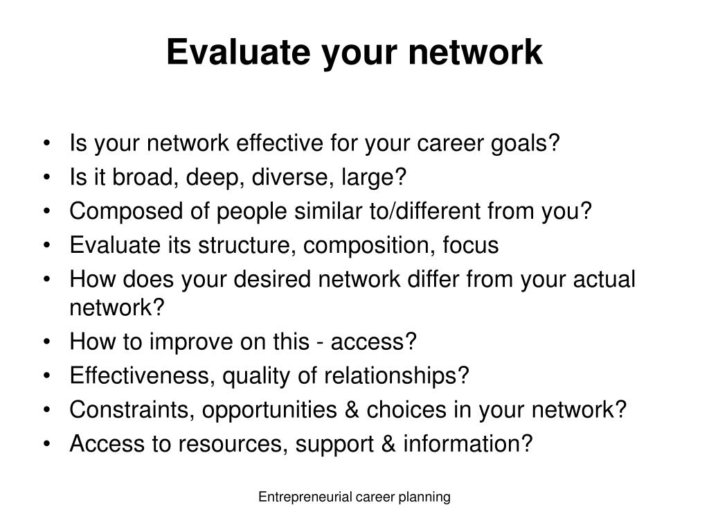Evaluate your network