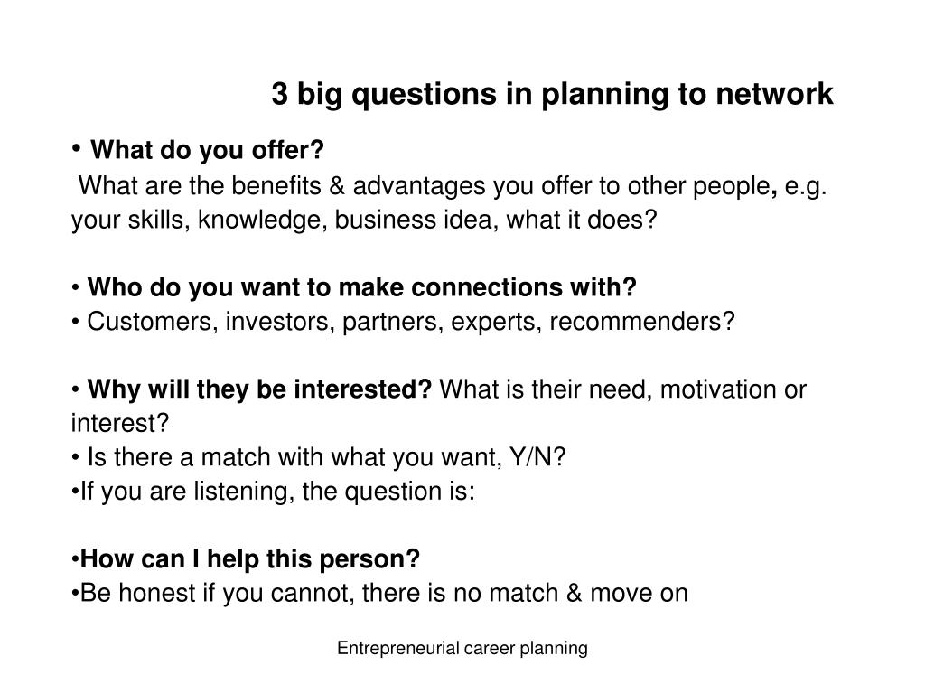 3 big questions in planning to network