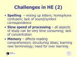 challenges in he 2
