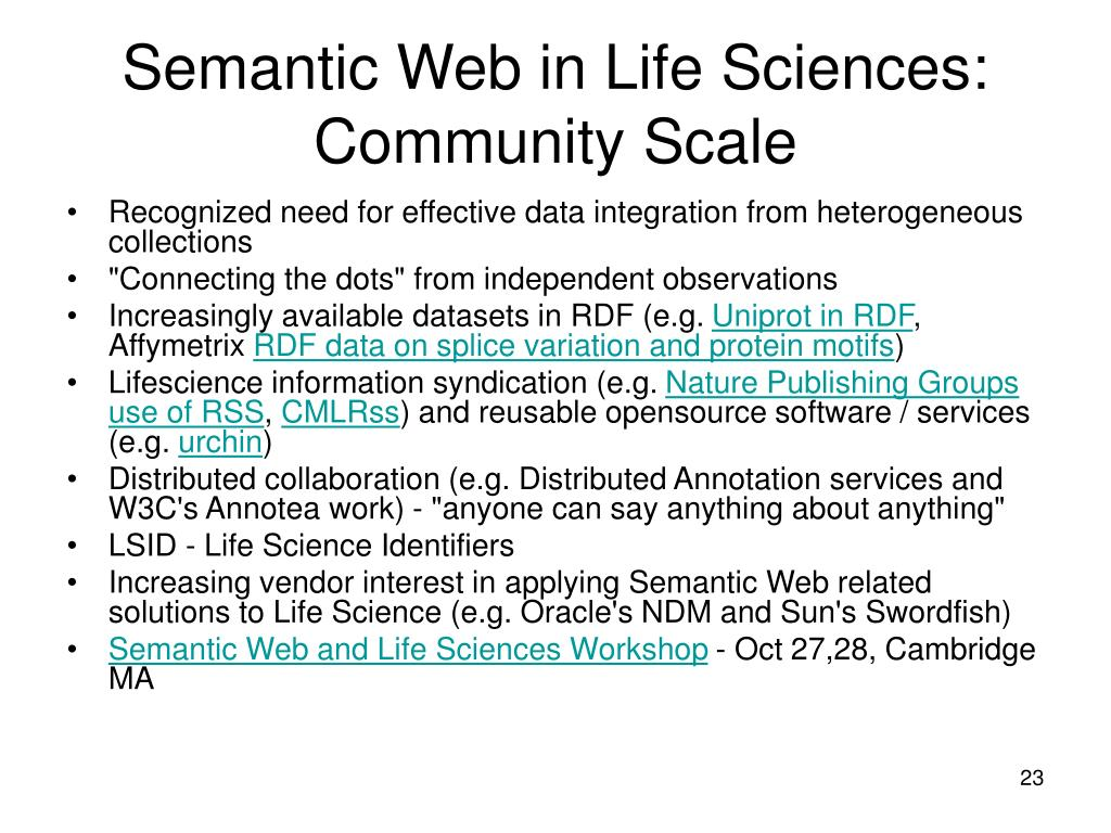 Semantic Web in Life Sciences: Community Scale