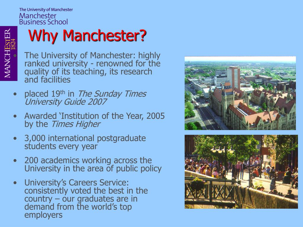 Why Manchester?