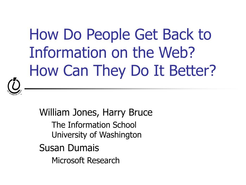 How Do People Get Back to Information on the Web?  How Can They Do It Better?