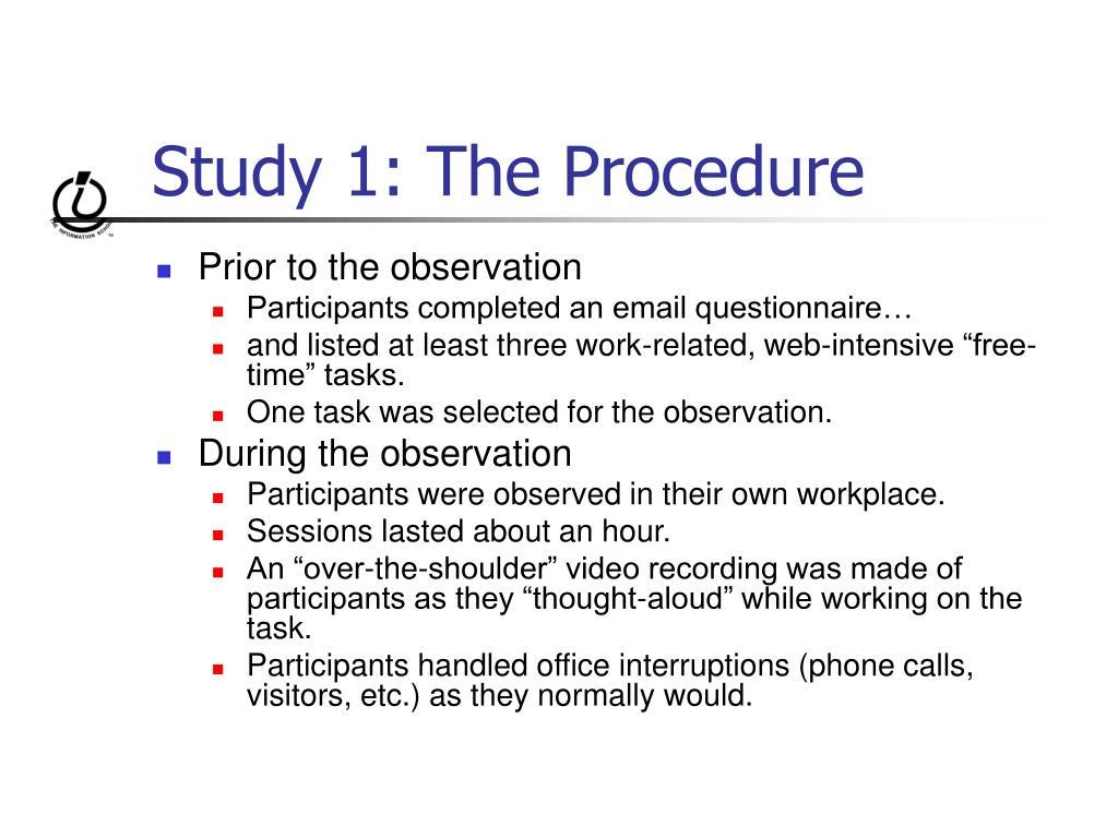 Study 1: The Procedure