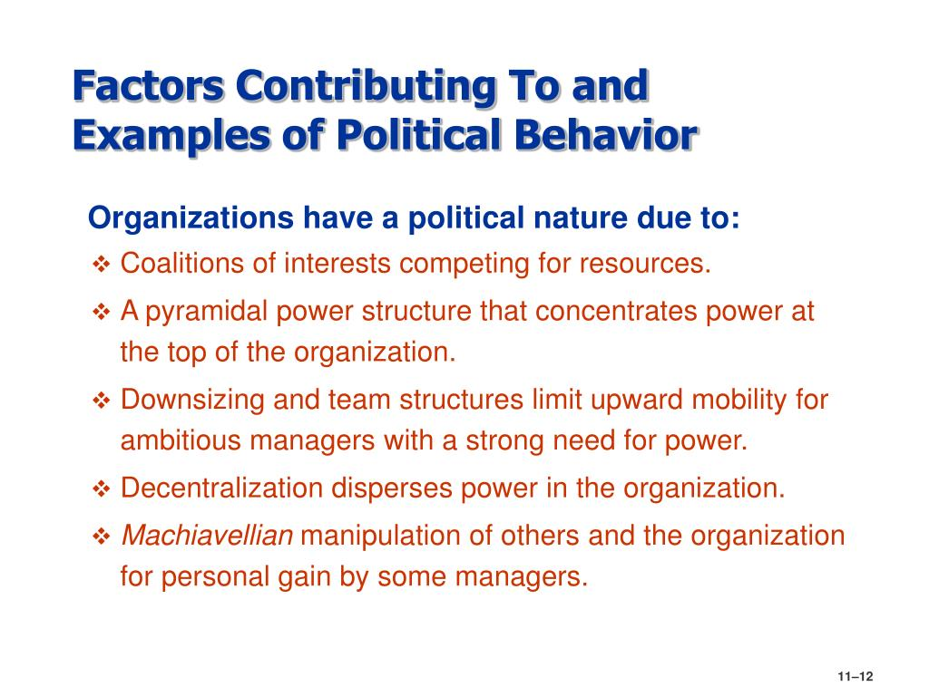 Factors Contributing To and Examples of Political Behavior
