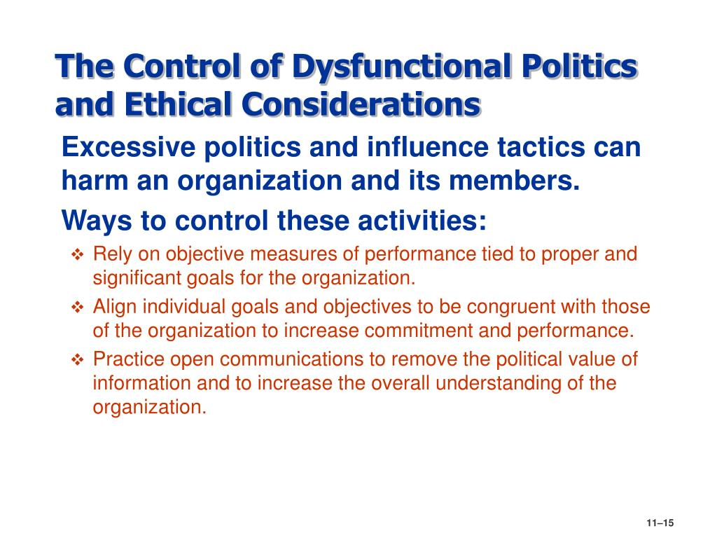 The Control of Dysfunctional Politics and Ethical Considerations