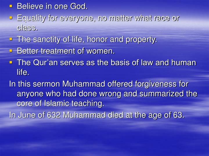Believe in one God.