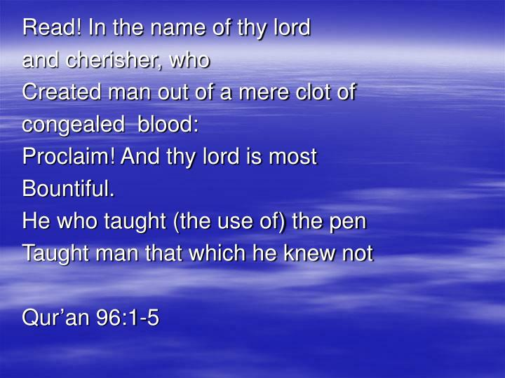 Read! In the name of thy lord