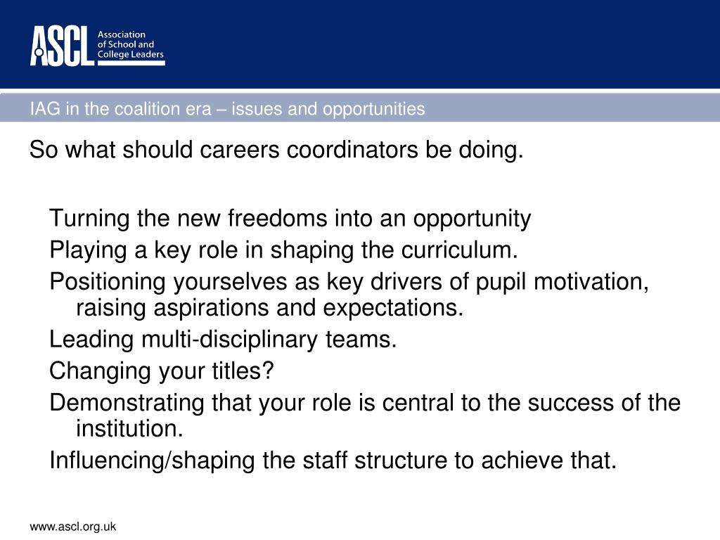 So what should careers coordinators be doing.