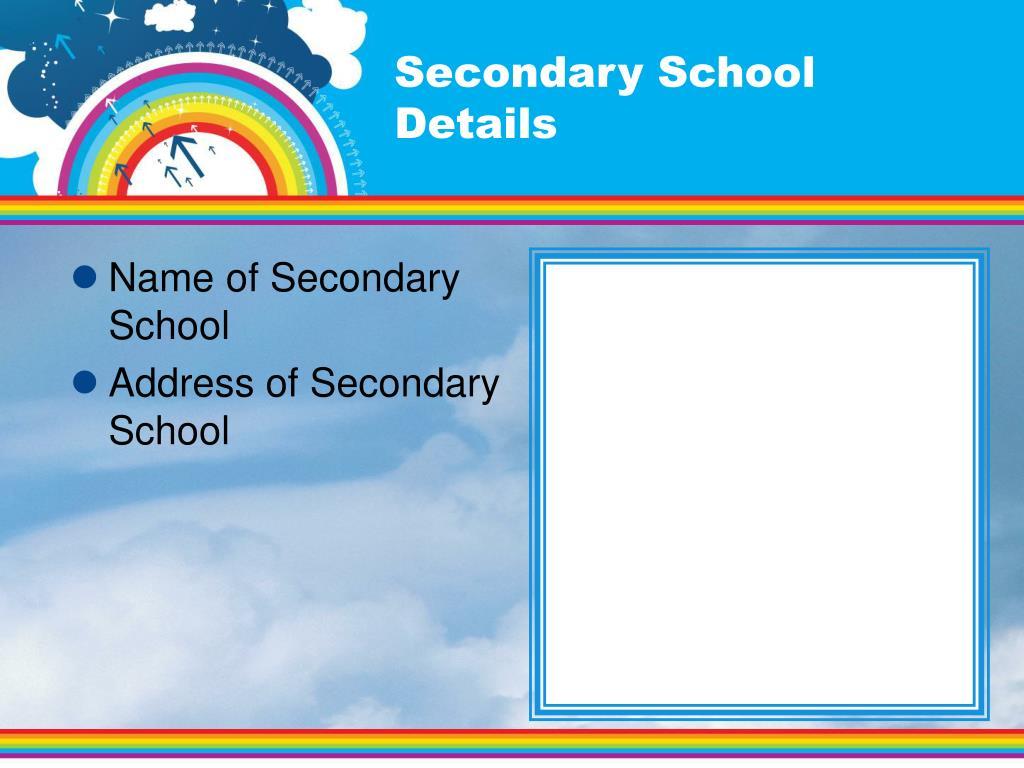 Secondary School Details
