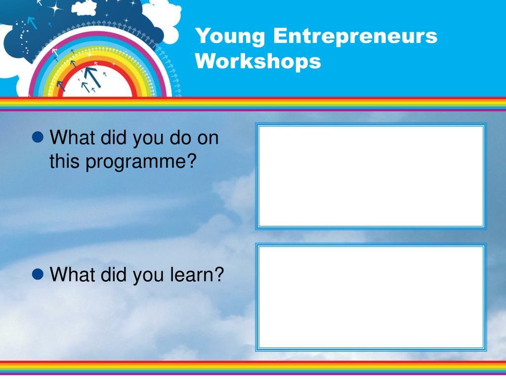 Young Entrepreneurs Workshops