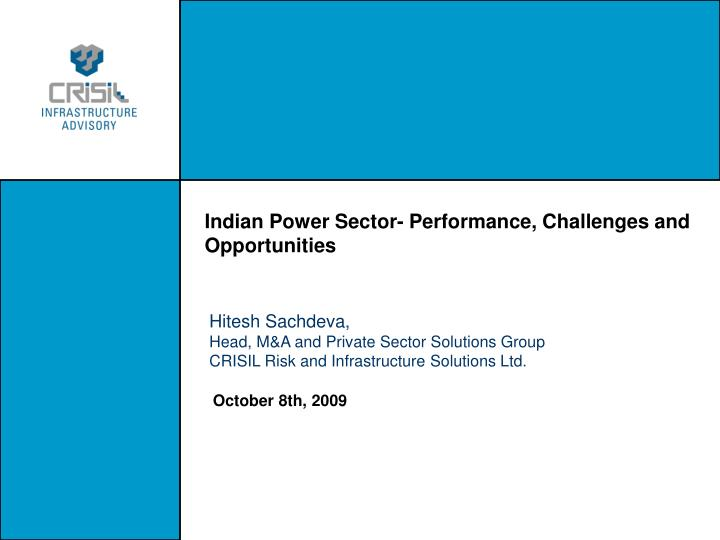 Indian Power Sector- Performance, Challenges and Opportunities