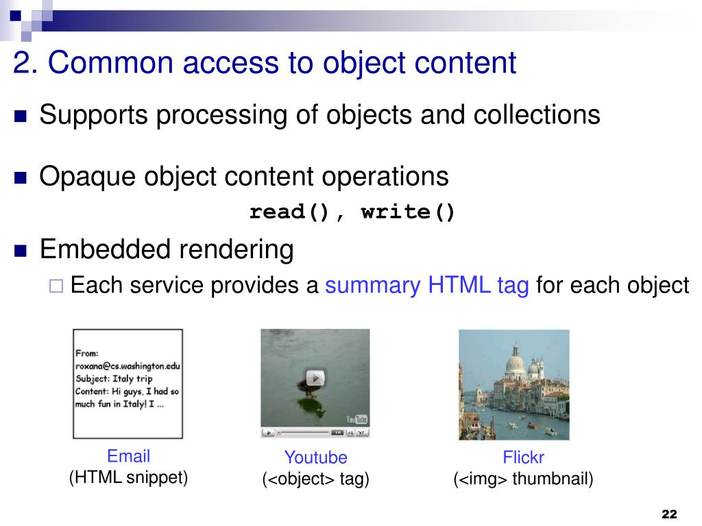 2. Common access to object content