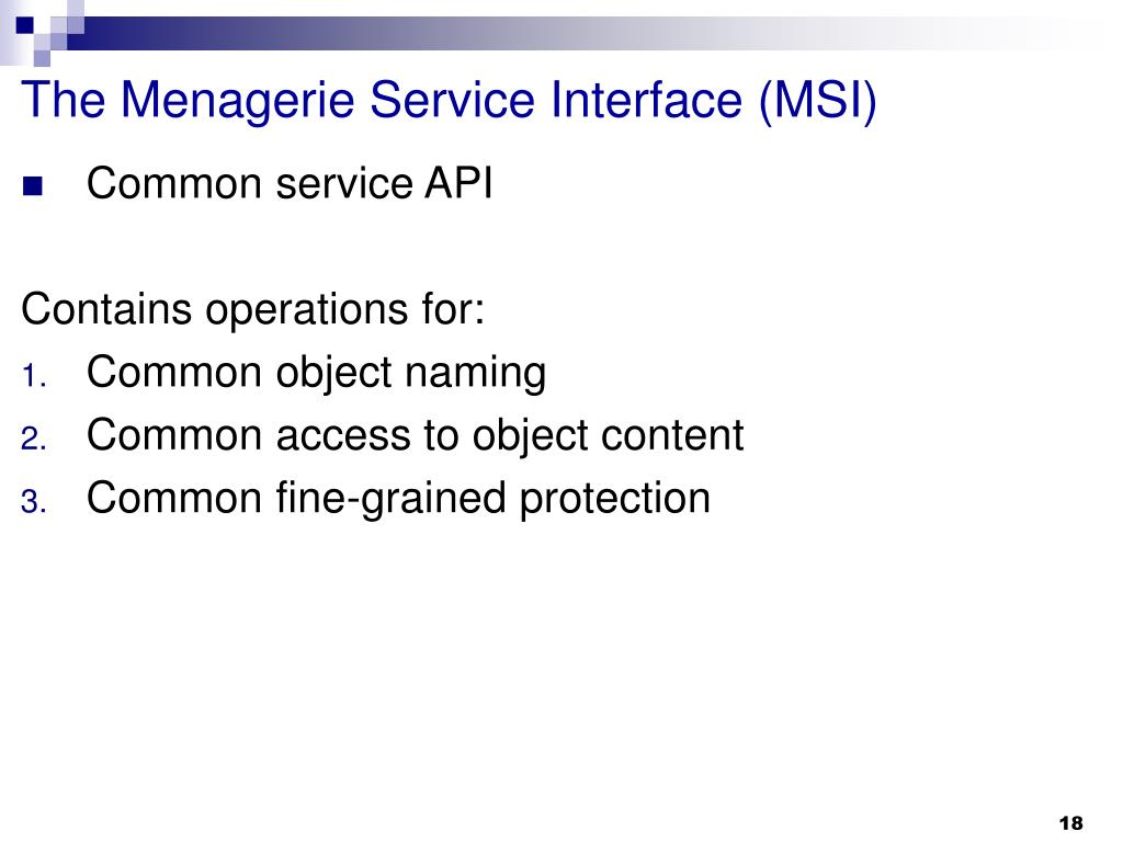 The Menagerie Service Interface (MSI)