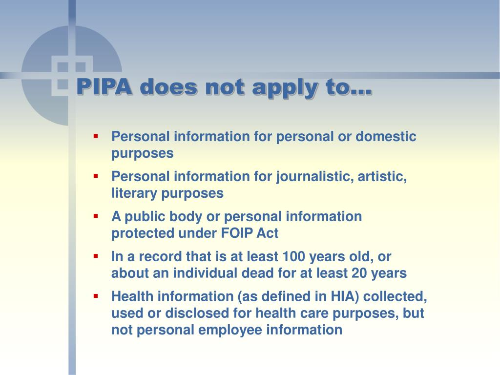 PIPA does not apply to…