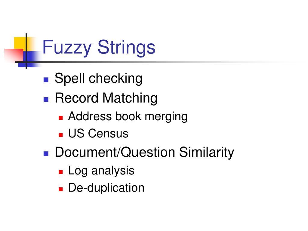 Fuzzy Strings