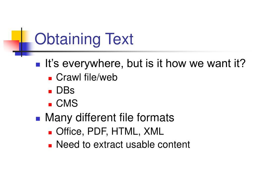 Obtaining Text