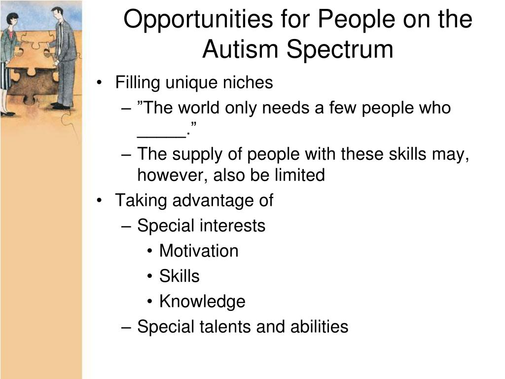 Opportunities for People on the Autism Spectrum