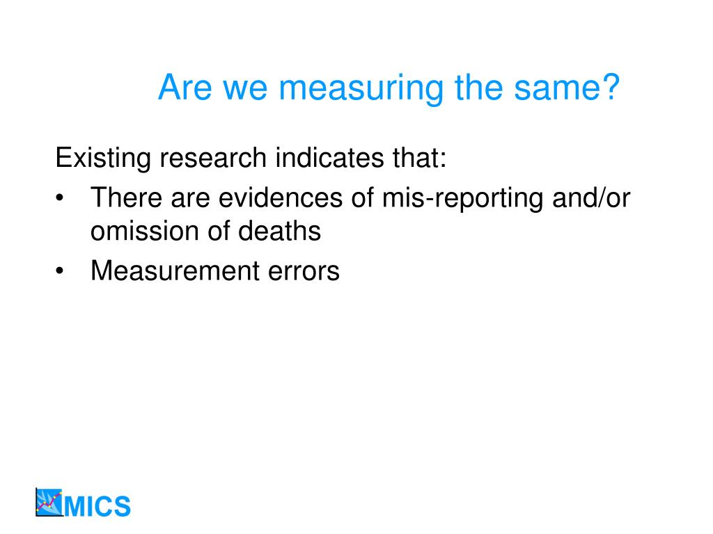 Are we measuring the same?