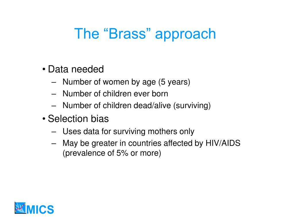 """The """"Brass"""" approach"""