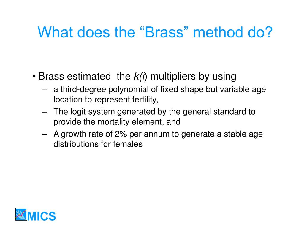 """What does the """"Brass"""" method do?"""
