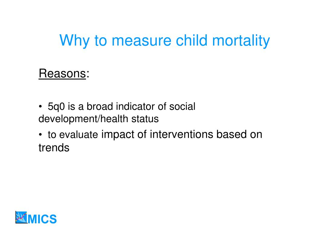 Why to measure child mortality