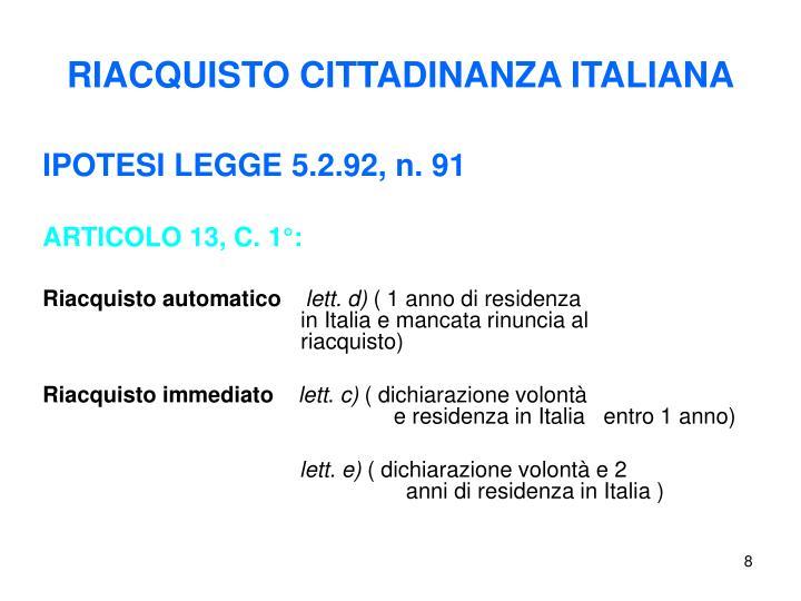 RIACQUISTO CITTADINANZA ITALIANA